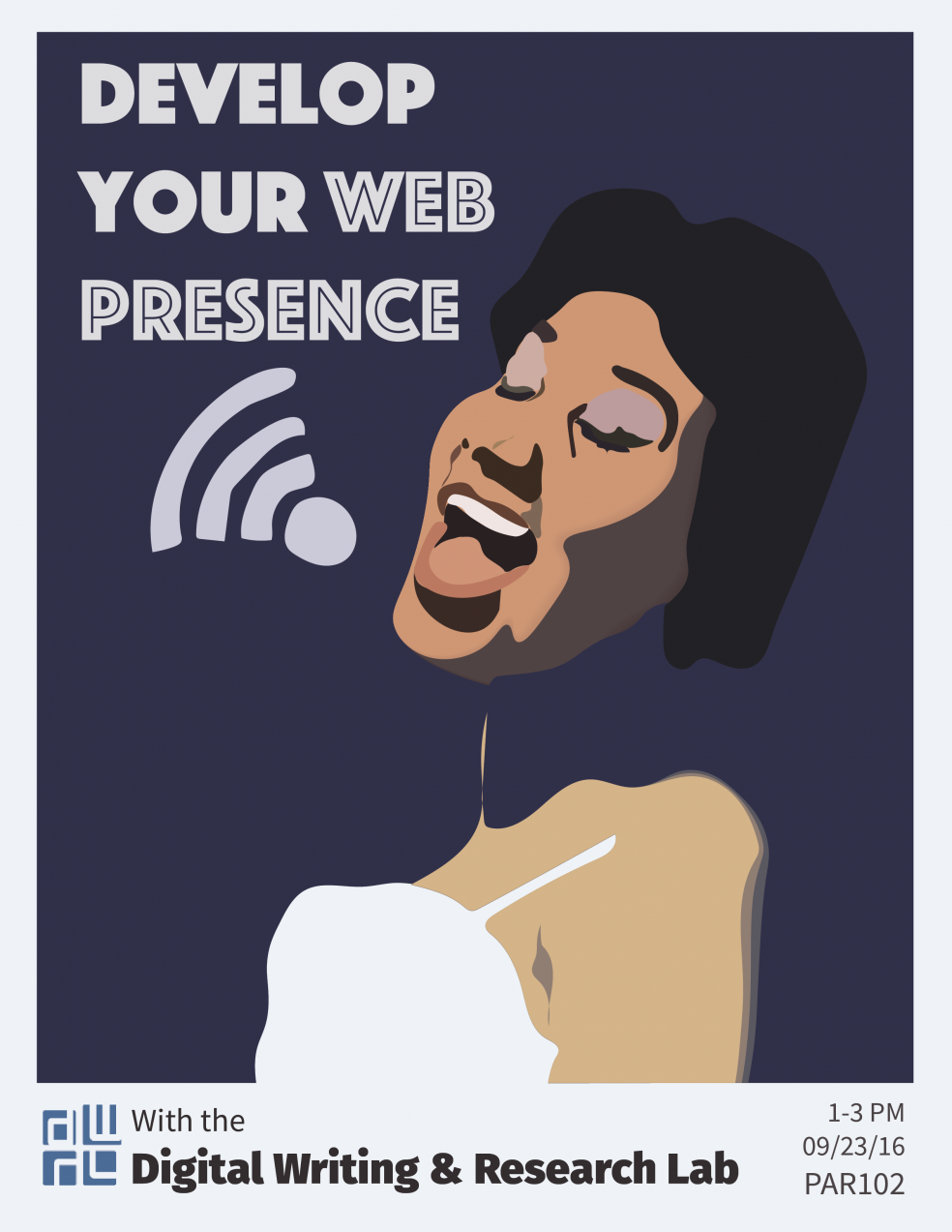 Flyer for web presence workshop hosted in the DWRL; stylised image of a brown-skinned woman against a purple background, with the words 'Develop your web presence'. Friday, Sept 23, 1-3pm, PAR 104
