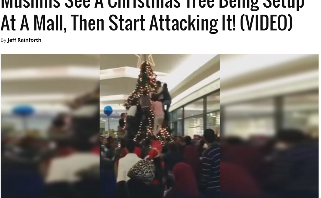 Clickbait article from conservative news site Freedom Daily titled Muslims See a Christmas Tree, Then Start Attacking It!