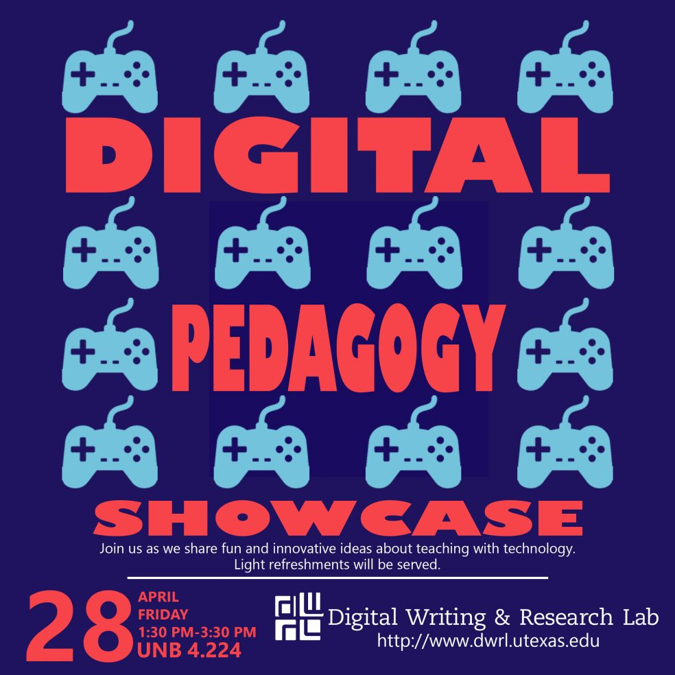 Poster for Digital Pedagogy Showcase. Event information provided in body text.