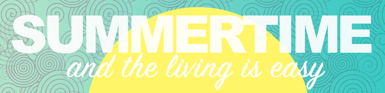 An illustration of the sun with the words Summertime and the living is easy written on it.