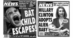 Weekly World News covers featuring a bat child and Hillary Clinton with an alien baby