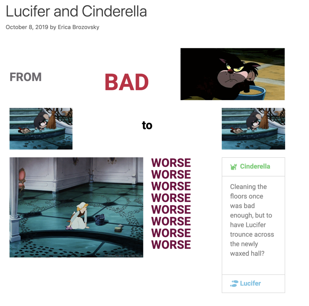 Cinderella story from Lucifer the cat's perspective by Erica Brozovsky